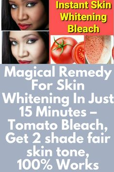 Magical Remedy For Skin Whitening In Just 15 Minutes – Tomato Bleach, Get 2 shade fair skin tone, Works Deodorant, Scalp Psoriasis Treatment, Skin Treatments, Whitening Face, Whitening Soap, 100 Words, Skin Cream, Eye Cream