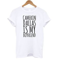 Hey, I found this really awesome Etsy listing at https://www.etsy.com/listing/182401541/cameron-dallas-is-my-boyfriend