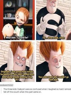 OH MY GOSH IT MAKES SENSE NOW. You know how Disney and Pixar movies sometimes included little jokes that only your parents ever seemed to laugh at? I haven't seen The Incredibles in so long and now it makes sense! Disney Pixar, Disney And Dreamworks, Disney Magic, Baby Disney, Funny Disney Memes, Disney Jokes, Funny Memes, Funny Videos, 9gag Memes