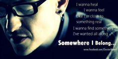 Somewhere I belong - Linkin Park lyrics