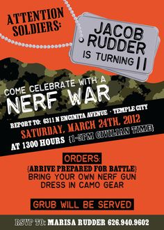 Camo party-like the invitation wording. Have a nerf battle