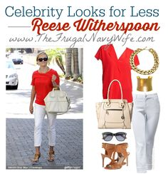 Celebrity Looks Reese Witherspoon Outfit - Love the looks celebrity are wearing but don't have the money? Try these great looks for less!