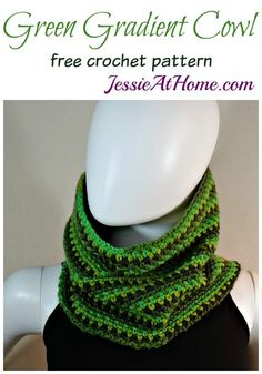 Green Gradient Cowl free corhcet pattern by Jessie At Home: Knitting Patterns Free, Knit Patterns, Free Knitting, Crochet Scarves, Crochet Shawl, Knit Crochet, Crochet Hood, Free Crochet, Crochet Gifts