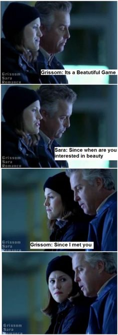 CSI. Grissom and Sara. GSR  (ignoring the fact that whoever made this misspelled 'beautiful'...ugh lol)