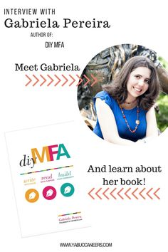 Interview with DIY MFA author Gabriela Pereira  http://www.yabuccaneers.com/blog/2016/8/2/interview-with-diy-mfas-author-gabriela-pereira