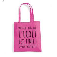 """Tote Bag """"L'école est finie"""""""