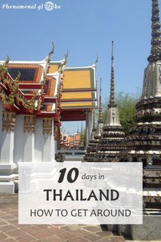 Thailand is a wonderful country with interesting culture, beautiful nature, friendly people and delicious food. Read everything you need to know about getting around in Thailand on Phenomenal Globe Travel Blog. - #travel #traveltips #thailand