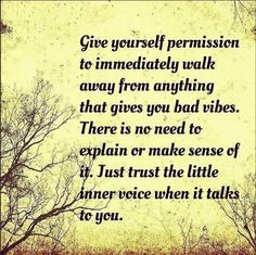 Give yourself permission to immediately walk away from anything that give you bad vibes.  There is no need to explain or make sense of it.  Just trust the little inner voice when it talks to you.