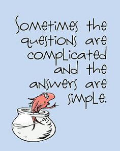 Fish wisdom Dr. Seuss - Questions and answer quote