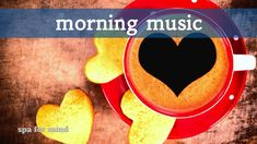 morning music relaxing mix for morning time