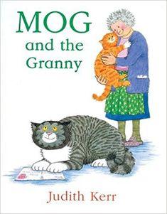 Mog and the Granny (Mog the Cat Books): Amazon.co.uk: Judith Kerr: 9780007171279: Books