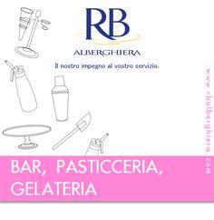 #RBAlberghiera #forniturealberghiere #attrezzaturaprofessionale #bar #pasticceria #gelateria