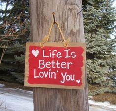 LIFE is BETTER Barn Wood Sign Lovin' You Hand by JunkWorxxEtc,