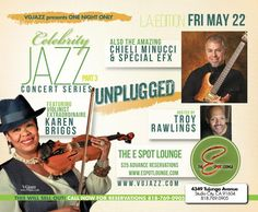 ONE NIGHT ONLY the Celebrity Jazz Concert Series: L.A. Edition  Friday May 22, 2015  featuring violinist extraordinaire  KAREN BRIGGS  also the amazing CHIELI MINUCCI & SPECIAL EFX  Hosted by  Troy Rawlings   $25.00 - Advance Reservations   all taking place at THE E SPOT LOUNGE 4349 Tujunga Avenue Studio City, CA 91604  THIS WILL SELL OUT! CALL NOW FOR RESERVATIONS 818-769-0905 www.espotlounge.com  For information and guaranteed tickets go to WWW.VGJAZZ.COM