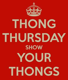 Thong Thursday You Tried Knock Knock Happy Thoughts Crossdressers Thursday Great