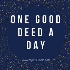 Doing one good deed a day, sharing happy news and celebrating goodness in the world Good Deed Quotes, For Goodness Sake, Love Thy Neighbor, Weed Humor, Joseph Campbell, Things To Think About, Good Things, Homeless Man, Us Election
