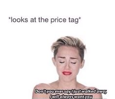 When I walk into really really expensive stores *wipes tears*