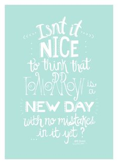 ...a NEW DAY... - Anne of Green Gables poster classic book quotes by SweetestPie