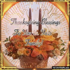 Friends Thanksgiving Quotes, Thanksgiving Turkey Pictures, Happy Thanksgiving Images, Thanksgiving Messages, Canadian Thanksgiving, Thanksgiving Blessings, Thanksgiving Greetings, Family Thanksgiving, Happy Birthday Sheila