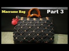 How to make Macrame Bag in professional way | PART 3 |step bt step video - YouTube