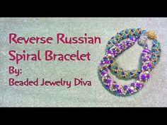 Russian Spiral Gets Reversed! Russian Spiral Video Tutorial | Beaded Jewelry Diva