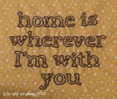 "embroidery- thinking about making one like this that says ""home is us"""