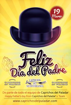 De parte de todo el equipo de www.caprichosdelpaladar.es,  y nuestra nueva marca Caprichos del Mediterráneo, Feliz Día del Padre, y Feliz  Santo a tod@s l@s José