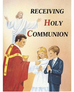 Receiving Holy Communion: How to Make a Good Communion: This St. Joseph Picture Book was written and illustrated to help children understand the purposes and procedures for receiving Holy Communion. Catholic Books, Paperback Books, Books Online, Meant To Be, Faith, Writing, How To Make, St Joseph