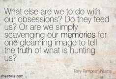 Terry Tempest Williams Quotes | QUOTES AND SAYINGS ABOUT truth