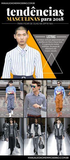 Listras verticais nas mais diferentes peças prometem ser destaque na moda  masculina em 2018. d0048094c8eea