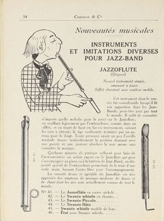 Matériels d'orchestre, accessoires de batterie, saxophones, banjos, instruments spéciaux de jazz-band / Couesnon & Cie., manufacture générale d'instruments de musique. 1924. Metropolitan Museum of Art (New York, N.Y.). Thomas J. Watson Library.  Trade Catalogs. #tradecatalog #instrument | The Jazzoflute can be a welcome addition to any ensemble.