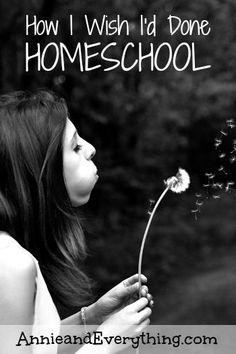 How I Wish I'd Done Homeschool