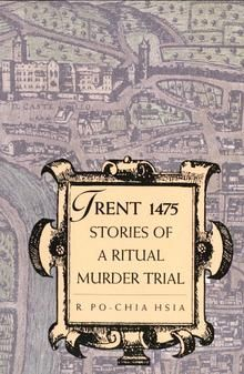 Trent Stories of a Ritual Murder Trial Blood Libel, Old Boy Names, Jewish Men, Christian Kids, European History, Trials, Investigations, Confessions, Death