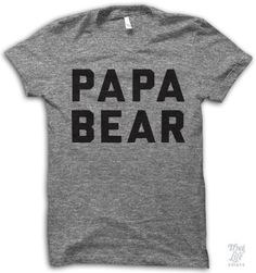 Papa Bear!  Digitally printed on anAthletic tri-blend t-shirt. You'll love it's classic fit and ultra-soft feel.50% Polyester / 25% Rayon / 25% Cotton. Each