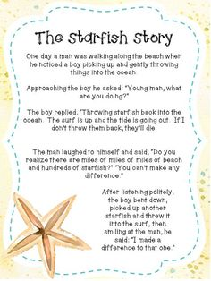 The Starfish Story is a great product for back to school. This poem adapted from Loren Eiseley's work, is a perfect way to spread inspiration and motivation to your colleagues, staff or students in your class. '