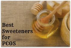 Best Sweeteners for PCOS including Stevia (green powder form)