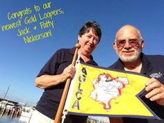 """Congratulations to our newest Gold Loopers, Jack and Patty Nickerson! After 299 days aboard their 43' Hatteras,""""NEARLY PERFECT,"""" they crossed their wake on November 4, 2015.  """"What a grand time we had for the past 299 days, making friends with so many,"""" the Nickersons said."""