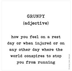 Meg's Healthy World | Grunpy Funny running quote, running definition, motivation for runners