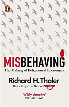 Buy Misbehaving: The Making of Behavioural Economics by Richard H Thaler and Read this Book on Kobo's Free Apps. Discover Kobo's Vast Collection of Ebooks and Audiobooks Today - Over 4 Million Titles! Got Books, Books To Read, Behavioral Economics, Economic Analysis, Recent Discoveries, Malcolm Gladwell, Interesting Reads, What To Read, Spock