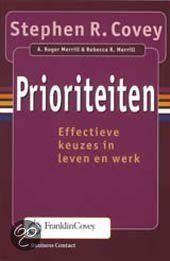 Prioriteiten - Effectieve Keuzes In Leven En Werk - Auteur: Stephen R. Covey - Dit boek kan gelezen worden zonder eerst de 7 eigenschappen te hebben gelezen, het helpt echter wel als je deze eerst leest. In prioriteiten worden de 7 eigenschappen in praktijk gebracht. Dit boek geeft je dan ook goede handvatten om de 7 eigenschappen en daarmee ook het stellen van prioriteiten in je dagelijks leven te integreren.