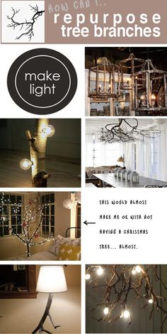Repurposing Tree Branches - Lots of DIY Projects and Ideas for the Home!