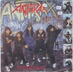 Anthrax I am the man 7:Inch