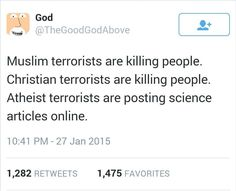 Yeah fkng atheists are ruining the world