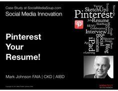 Pinterest Your Resume! by Mark Johnson