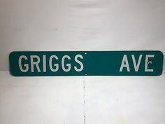 Check out this, Griggs Ave Street Sign Road Marker on PrairieGrit.com. The collectors marketplace!