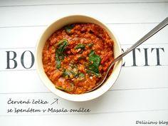 Delicious blog: Červená čočka se špenátem v Masala omáčce | masala red lentil spinach stew