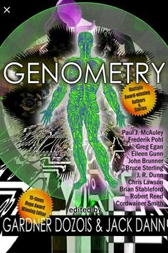 Buy Genometry by Gardner Dozois, Jack Dann and Read this Book on Kobo's Free Apps. Discover Kobo's Vast Collection of Ebooks and Audiobooks Today - Over 4 Million Titles! Cordwainer Smith, Science Fiction Book Club, Space Soldier, Bruce Sterling, Robert Reed, Short Novels, Free Apps, This Book, Audiobooks