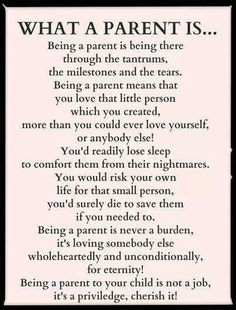 Being a parent.... Few parents think about themselves and remind the child that they are a burden... I lived with that and I don't understand it.