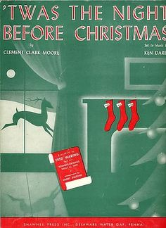 Twas the Night Before Christmas ~ Sheet Music