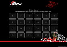 Check out the MSI Christmas Calender Everyday MSI is giving away cool prizes!